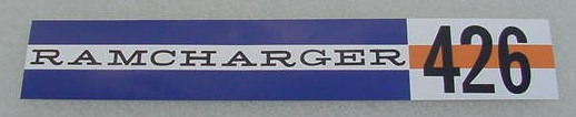 63 64 65 Dodge RAMCHARGER 426 V/C DECAL NEW